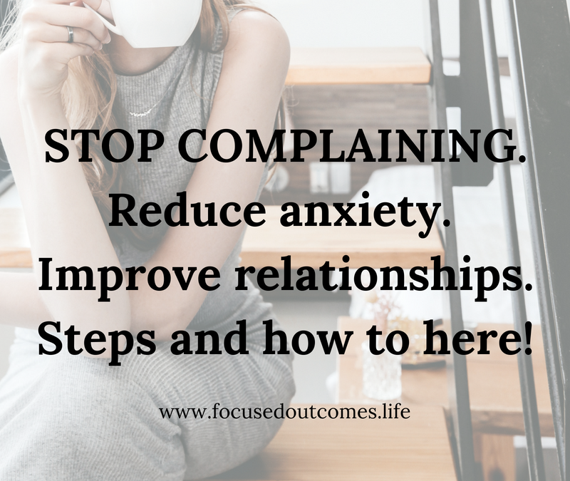 benefits and how to stop complaining