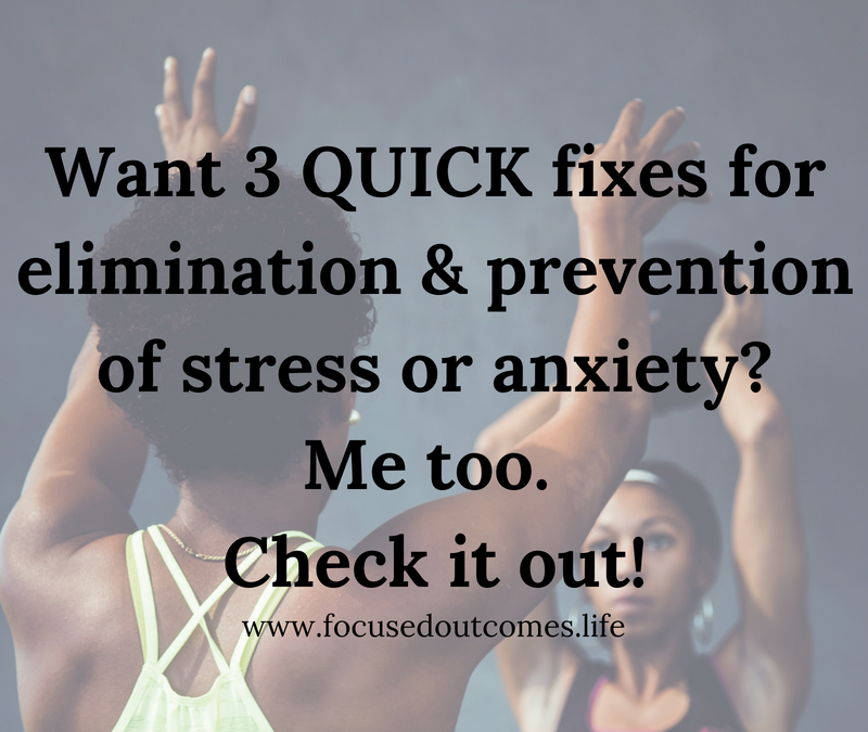 Stress & Anxiety quick fixes