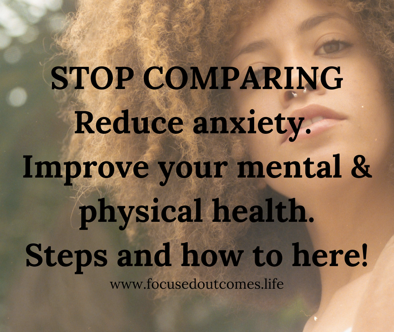 Stop Comparing to Reduce Your Anxiety
